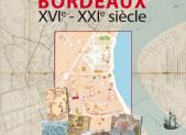 REPRESENTER BORDEAUX – XVIe-XXIe siècle